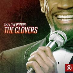 The Love Potion: The Clovers