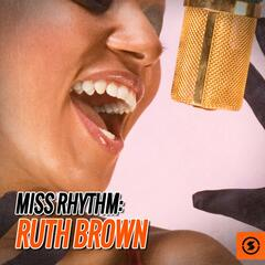 Miss Rhythm: Ruth Brown