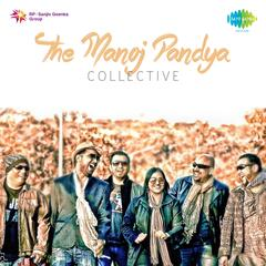 The Manoj Pandya Collective
