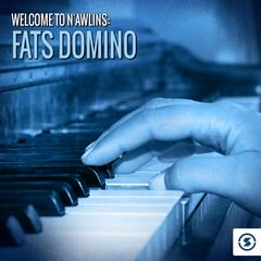 Welcome to N'awlins: Fats Domino