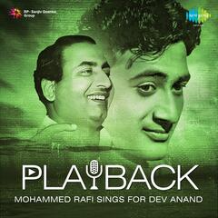 Playback: Mohammed Rafi Sings for Dev Anand