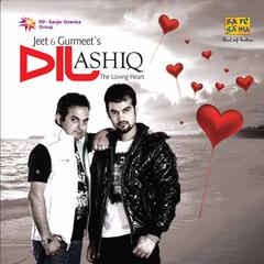 Dil Ashiq : The Loving Heart