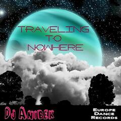 Traveling to Nowhere