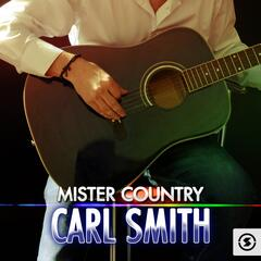 Mister Country: Carl Smith