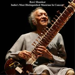 Ravi Shankar: India's Most Distinguished Musician in Concert