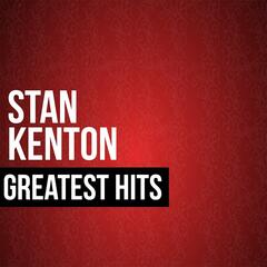 Stan Kenton Greatest Hits