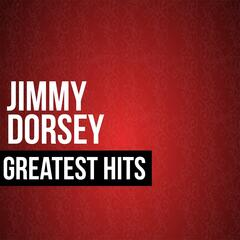 Jimmy Dorsey Greatest Hits