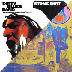 Dirty Blues Band / Stone Dirt