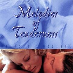 Melodies of Tenderness