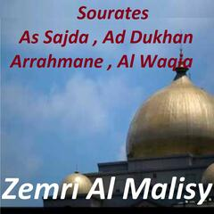 Sourates As Sajda, Ad Dukhan, Arrahmane, Al Waqia