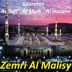 Sourates As Saff, Al Mulk, Al Inssane