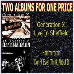 Two Albums for One Price - Generation X & Hammerbrain