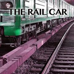 The Rail Car