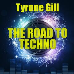 The Road to Techno
