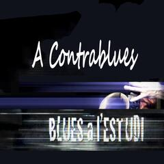 Blues a l'Estudi: A Contrablues