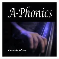 Cava de Blues: A-Phonics