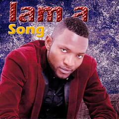 Iam a Song