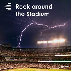 Rock Around the Stadium
