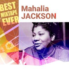 Best Mixtape Ever: Mahalia Jackson