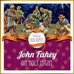 Happy Holidays: Oh Holy Night