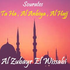 Sourates Ta Ha , Al Anbiya , Al Hajj