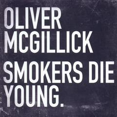 Smokers Die Young