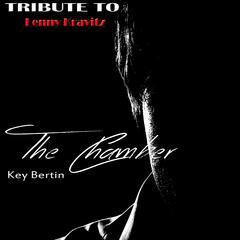 The Chamber: Tribute to Lenny Kravitz
