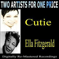 Two Artists for One Price - Cutie & Ella Fitzgerald