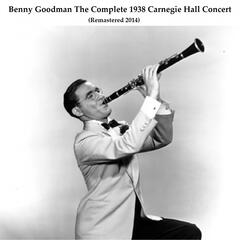 The Complete 1938 Carnegie Hall Concert