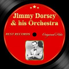 Original Hits: Jimmy Dorsey & His Orchestra