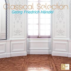 Classical Selection - Handel: Music of the Royal Fireworks