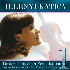 Spring Concert at the Liszt Ferenc Academy of Music, Vol. 1