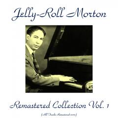 Jelly-Roll Morton Remastered Collection, Vol. 1