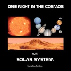 "Solar System: Film I (Mix from Above) [From ""One Night in the Cosmos""]"