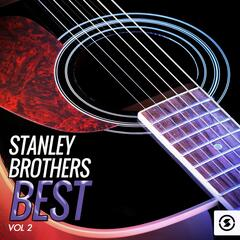 Stanley Brothers Best, Vol. 2