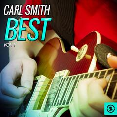 Carl Smith Best, Vol. 1