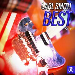 Carl Smith Best, Vol. 4