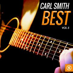 Carl Smith Best, Vol. 5