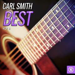 Carl Smith Best, Vol. 6
