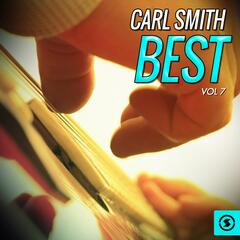 Carl Smith Best, Vol. 7