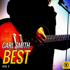 Carl Smith Best, Vol. 3