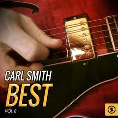 Carl Smith Best, Vol. 8