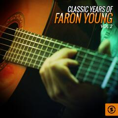 Classic Years of Faron Young, Vol. 2