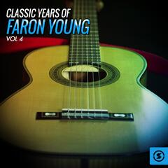 Classic Years of Faron Young, Vol. 4
