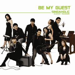 Be My Guest - Singaholic