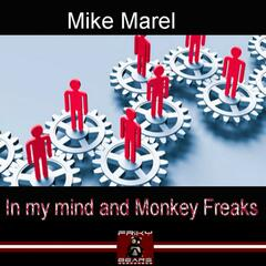 In My Mind and Monkey Freaks