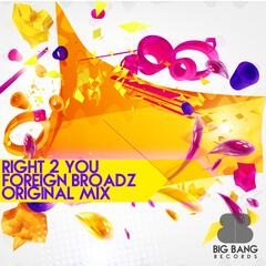 Right 2 You