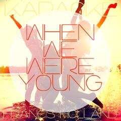 When We Were Young (Karaoke Version) [Originally Performed By Adele]