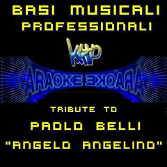 "Tributo a Paolo Belli ""Angelo Angelino"""