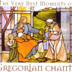 Gregorian Chants The Very Best Moments Of